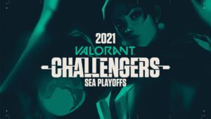 Valorant, SEA Challengers Playoffs, VCT 2021